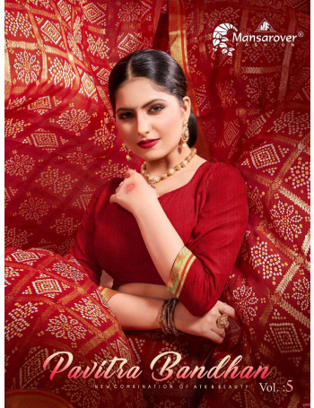 MANSAROVER PAVITRA BANDHAN VOL-5 1001 TO 1008 GEROGATTE BANDHANI FOIL PRINT  WITH EXCLUSIVE BODER SAREE  SET TO SET WHOLESALE CATALOG